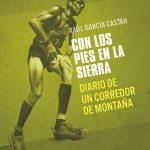 Portada Con los pies en la sierra de Raul García Castán