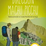 Portada Direccion Machu Picchu de Mark Adams