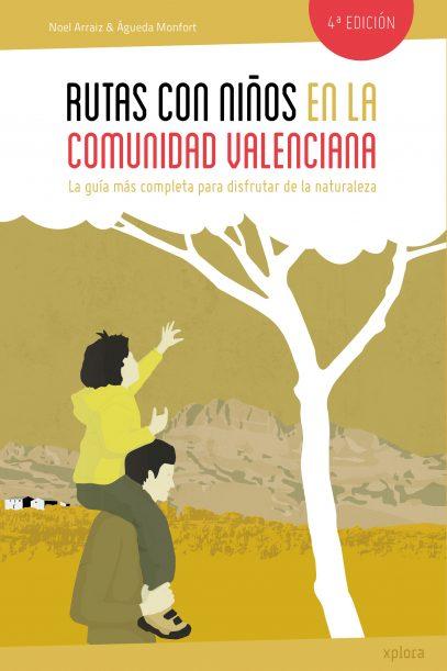 portada rutas con ninos en la comunidad valenciana 4ed xplora